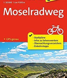 Fahrrad-Tourenkarte Moselradweg: Fahrrad-Tourenkarte. GPS-genau. 1:50000. (KOMPASS-Fahrrad-Tourenkarten, Band 7007)