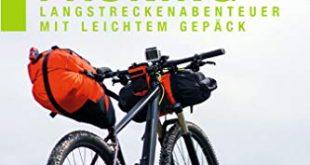 Bikepacking Langstreckenabenteuer mit leichtem Gepaeck 310x165 - Bikepacking: Langstreckenabenteuer mit leichtem Gepäck