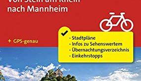 Fahrrad Tourenkarte Rheinradweg 1 Von Stein am Rhein nach Mannheim Fahrrad Tourenkarte 285x165 - Fahrrad-Tourenkarte Rheinradweg 1, Von Stein am Rhein nach Mannheim: Fahrrad-Tourenkarte. GPS-genau. 1:50000. (KOMPASS-Fahrrad-Tourenkarten, Band 7008)
